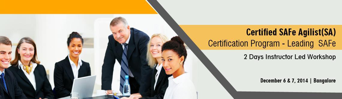Scaled Agile Framework- SAFe Agilist(SA) Certification Course at Bangalore, December 6 -7 2014