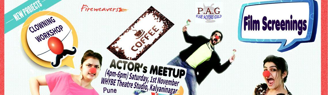 Book Online Tickets for Pune Actors Meetup - 2, Pune. \\\