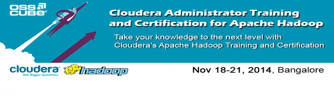 Cloudera Administrator Training and Certification for Apache Hadoop