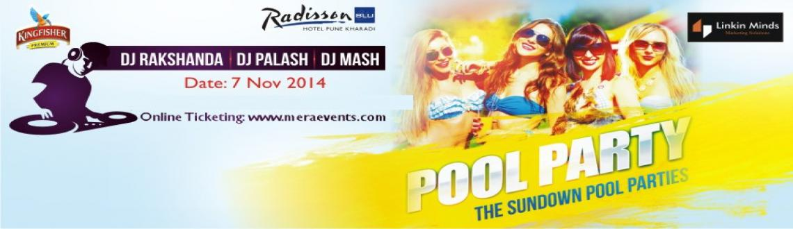 Book Online Tickets for Linkin Minds, Radisson Blu and Kingfishe, Pune. Linkin Minds, Radisson Blu and KingfisherPRESENTS SUNDOWN POOL PARTIESevery Friday Starting from 7th November 2014