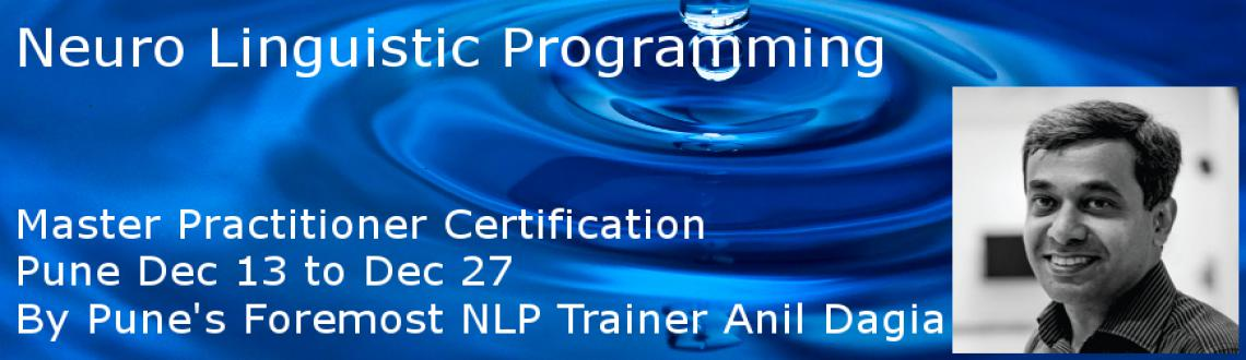 5th Elements NLP Master Practitioner Certification course  in Pune Dec 2014 - With Trainer Anil Dagia