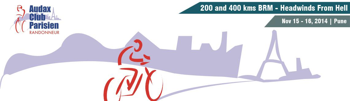 Book Online Tickets for 200 and 400 kms BRM - Headwinds From Hel, Pune.  NOTE: Make sure you have registered on AIR event page before making payment here.