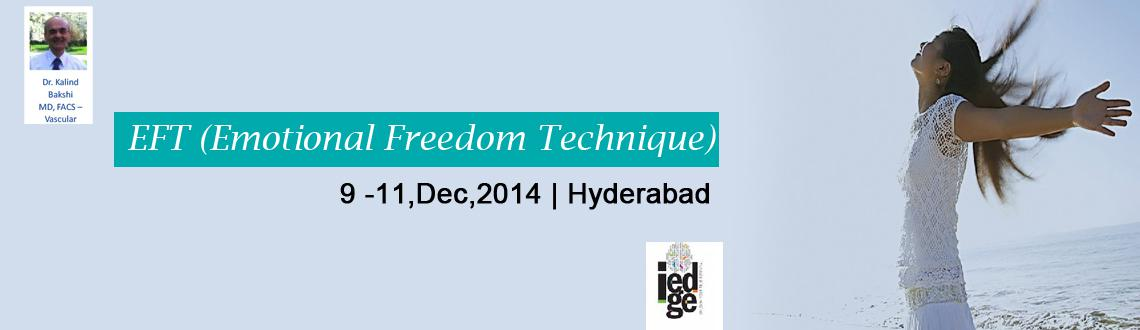 Book Online Tickets for EFT (Emotional Freedom Technique), Hyderabad.