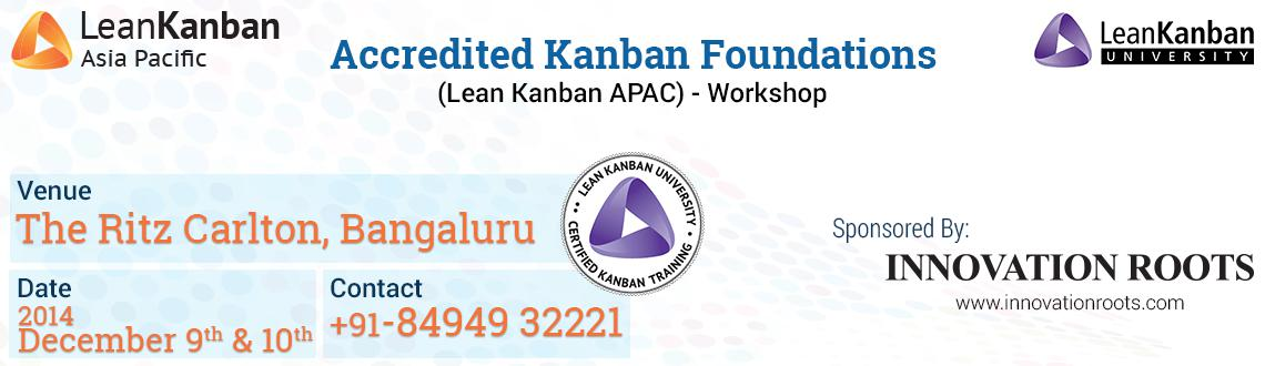 Book Online Tickets for Accredited Kanban Foundations (Lean Kanb, Bengaluru. Accredited Kanban Foundations