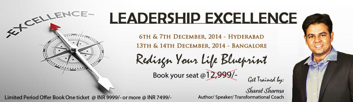 Book Online Tickets for Leadership Excellence Workshop Hyderabad, Hyderabad. Leadership Excellence Workshop