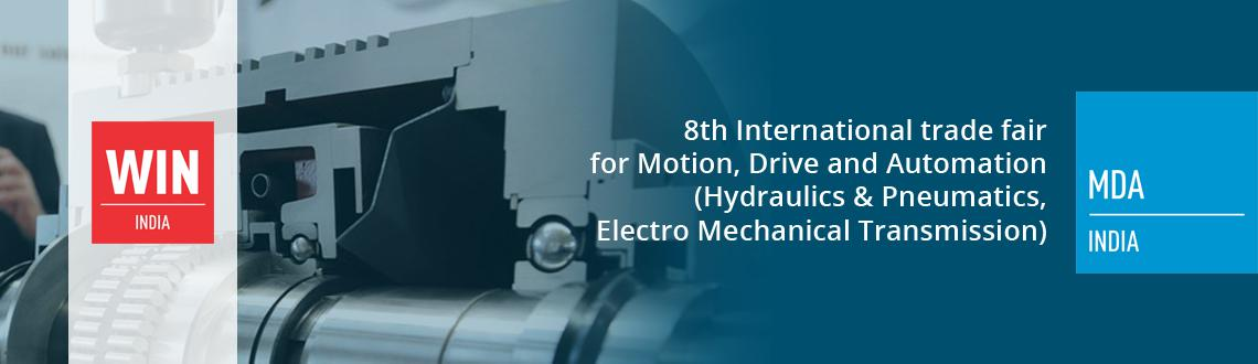 Book Online Tickets for MDA INDIA, NewDelhi. MDA INDIA (logo) - 8th International trade fair for Motion, Drive and Automation (Hydraulics & Pneumatics, Electro Mechanical Transmission)