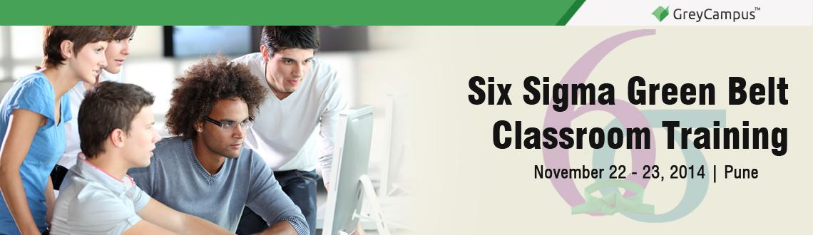 Book Online Tickets for Six Sigma Green Belt Classroom Training , Pune. Six Sigma Green Belt Classroom Training Pune: