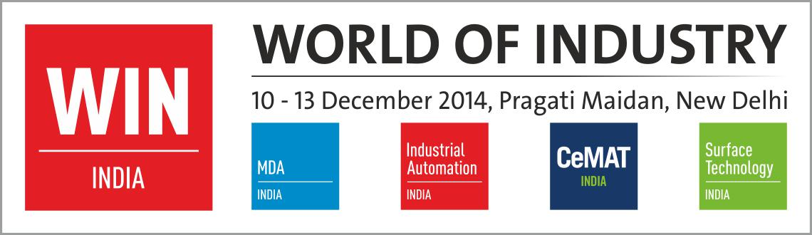 Book Online Tickets for WIN INDIA  World of Industry, NewDelhi. 