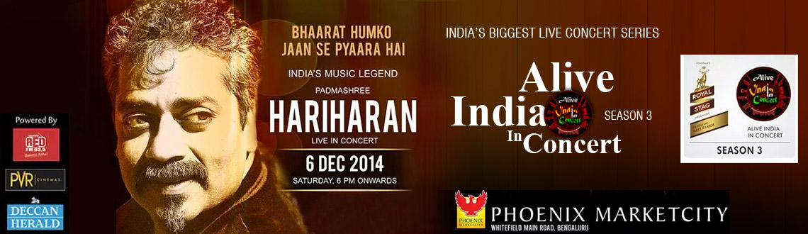 Alive India in Concert Series 2014 - HARIHARAN LIVE in Concert