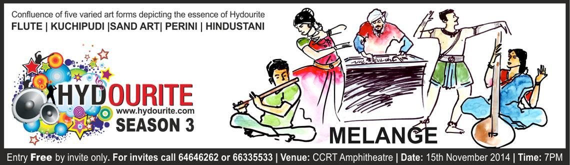 Melange - Hydourite Season 3 Curtain Raiser