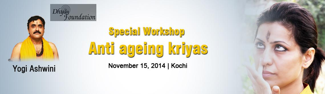 Special Workshop on Anti ageing kriyas
