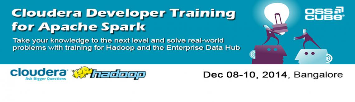 Book Online Tickets for Cloudera Developer Training for Apache S, Bengaluru.  Cloudera University's three-day training course for Apache Spark enables participants to build complete, unified Big Data applications combining batch, streaming, and interactive analytics on all their data. With Spark, developers can write s