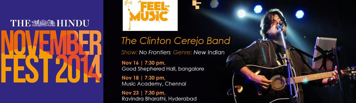 Book Online Tickets for No Frontiers - Clinton Cerejo - New Indi, Hyderabad. 