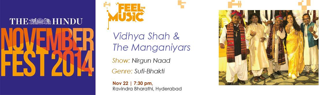 Book Online Tickets for Nirgun Naad: Vidya Shah  The Manganiyars, Hyderabad. 