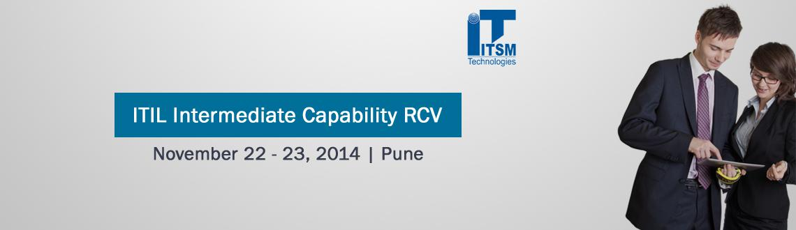 Book Online Tickets for ITIL Intermediate Capability RCV ST Pune, Pune. ITIL Intermediate Capability : Release Control & Validation (RCV): 02 Days.Course Description:-\\\