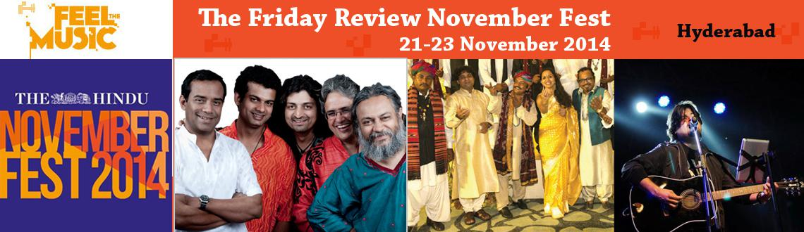 Book Online Tickets for November Fest 2014 , Hyderabad. 