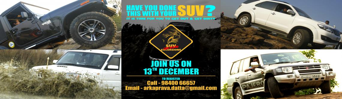 Book Online Tickets for SUV Off Road Excursions - December, Mamallapur. SUV Off-Road Excursions  1. Date:13th December 2014: 9:00 am to 6:00 pm  2. This is a non competitive off road event. The trail has been designed to give SUV owners the experience of handling their vehicles off road.  3. Open to a) 4x4 SUVs b) 4x4 Je