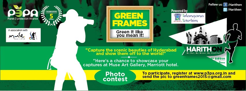 Book Online Tickets for Green Frames, Hyderabad. Green Frames is a photography exhibition contest organized by P3PA in association with Muse Art Gallery & SIA Photography Hyderabad in support of Hyderabad\\'s biggest green run, Harithon - The Green Run.