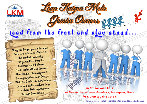 Book Online Tickets for Lean Kaizen Mela Gemba Owners 2015, Pune. Lean Kaizen Mela Gemba Owners 2015