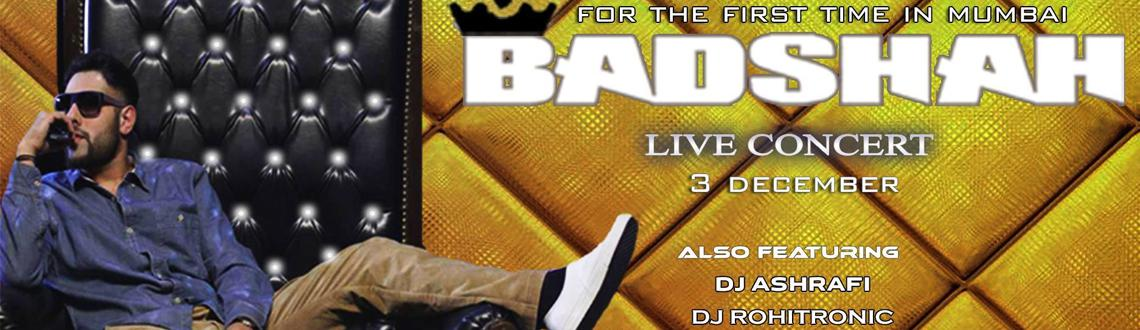 Badshah Live Concert (First exclusive time in Mumbai) on 3rd Dec