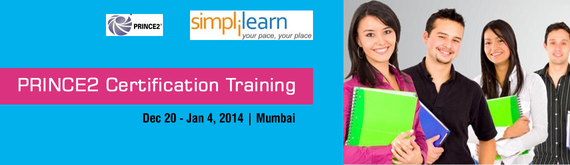 Book Online Tickets for PRINCE2 Certification Training in Mumbai, Mumbai.  PRINCE2 Foundation and Practitioner Training in Mumbai on Nov-Dec, 2014  PRINCE2® is a globally recognized professional certification in project management. PRojects IN Controlled Environments (PRINCE2) is a process-based approach to Project