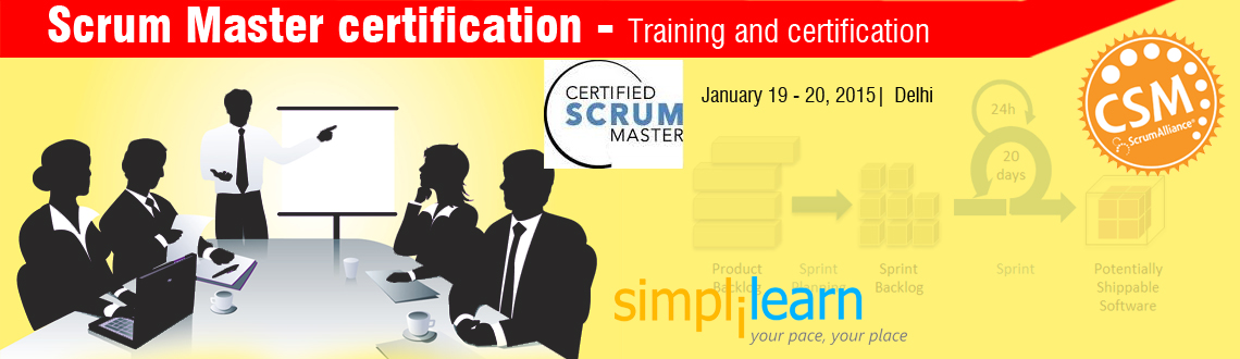 Book Online Tickets for Certified Scrum Master Certification Tra, NewDelhi. 