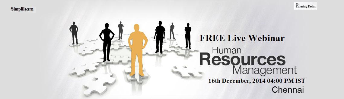 Book Online Tickets for Free Live Human Resource Management Webi, Chennai. 