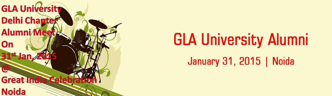 GLA University Alumni Meet Delhi