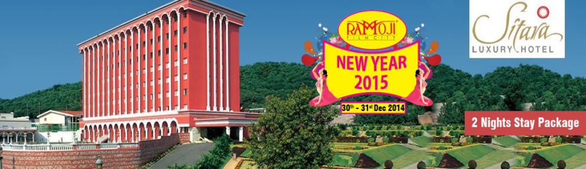 Book Online Tickets for 2 Nights Stay Package 30th -31st Dec @ H, Hyderabad. 2 Nights Stay Package 30th - 31st Dec @ Sitara Luxury Hotel - Ramoji Film City  All the patrons of Ramoji Film City are in for a treat as they get to ring in the New Year 2015 at the longest New Year celebrations,which is being or