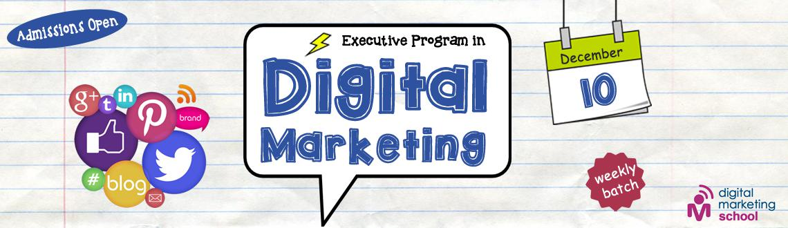 Book Online Tickets for Executive Program In Digital Marketing , Hyderabad. Executive Program In Digital Marketing 