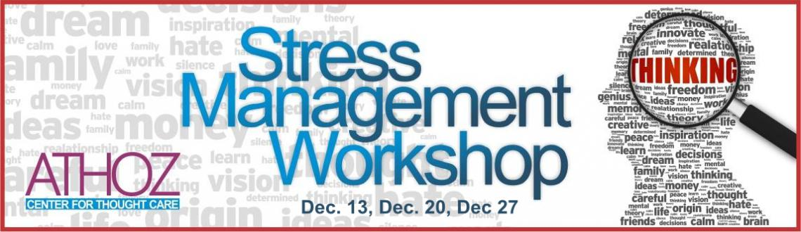 Stress Management Workshop Dec. 27
