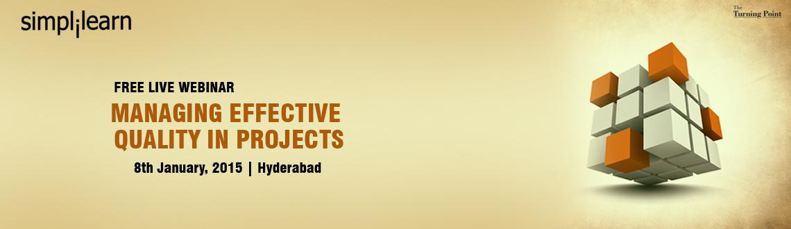 Free Live Quality Management for a Project Webinar Hyderabad