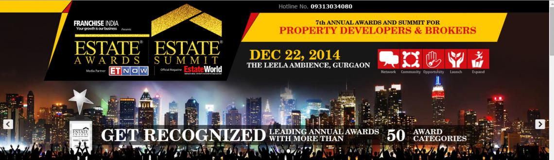 Book Online Tickets for Real Estate Awards  7th Annual Awards fo, Gurugram. Awards Franchise India proudly presents 7th Annual Estate Awards 2014 to bestow its appreciation to the honour holders in the property world of business. The award aims to recognize & reward the contributions made by real estate brokers, develop