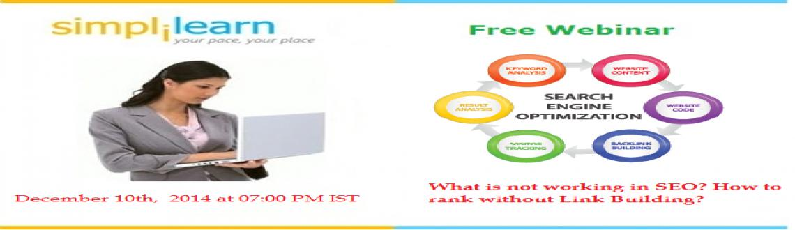 Free Live Webinar On What is not working in SEO How to rank without Link Building in Kolkata