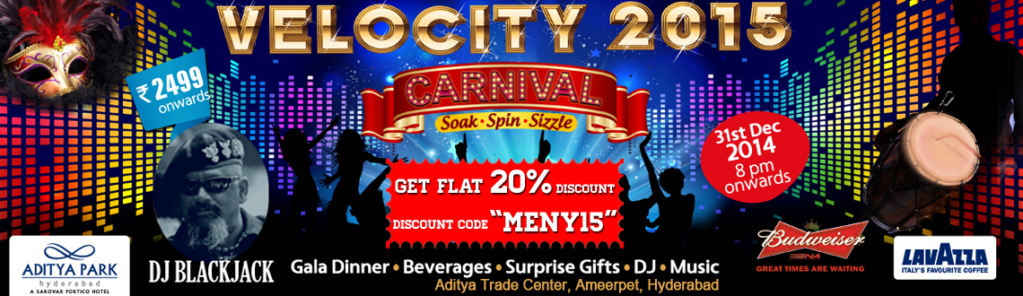 New Year Event 2015 in Hyderabad, Book Passes/Tickets online for Velocity 2015 Carnival. Get Event, Live Show and Parties Details.