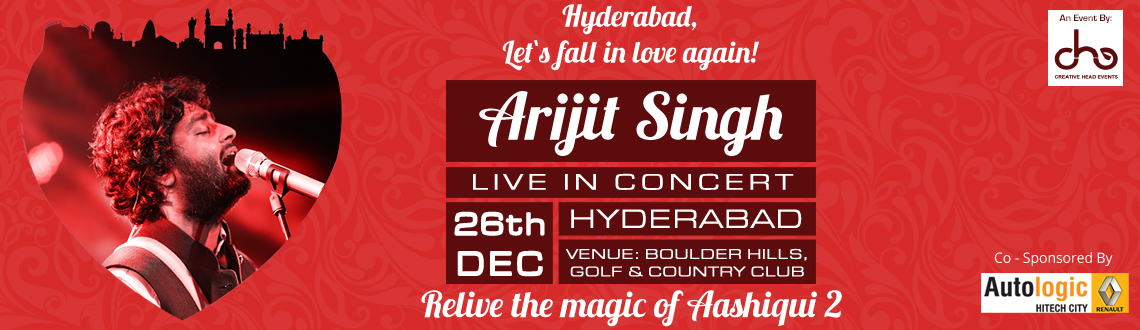 Book Online Tickets for Arijit Singh Live in Concert Hyderabad, Hyderabad. Arijith Singh, the heart-throb of an entire nation is coming to the land of nizams, Hyderabad. Yes, you heard us right. Arijith Singh is all set to perform in Hyderabad this December 26, 2014 and would steal your hearts with his magical voice. Here i
