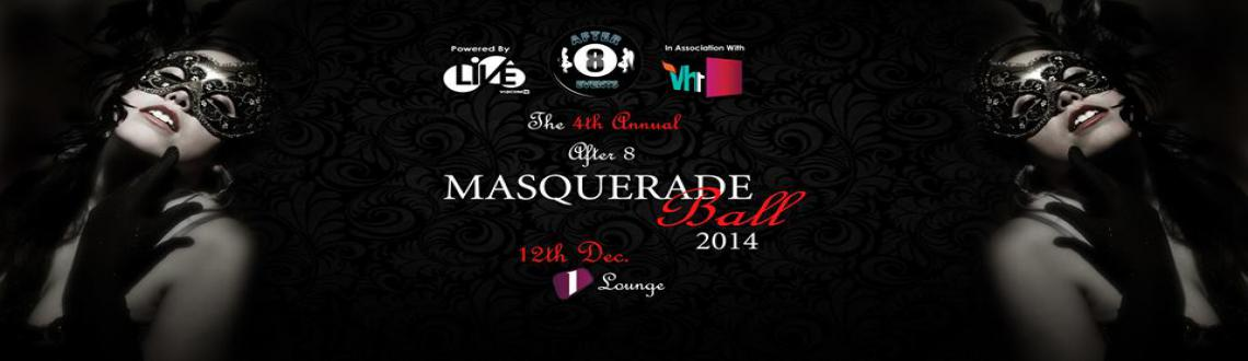 The 4th Annual After 8 Masquerade Ball in Association with Vh1@ 1 Lounge