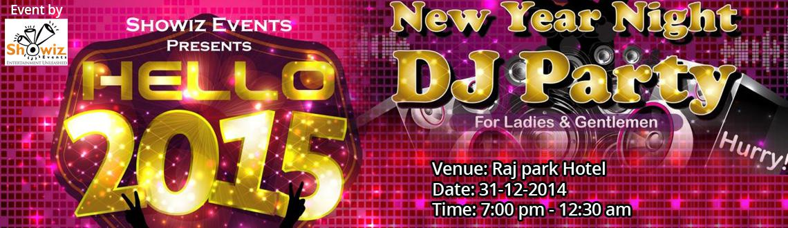 New Year Event 2015 in Chennai, Book Passes/Tickets online for Hello 2015. Get Event, Live Show and Parties Details.