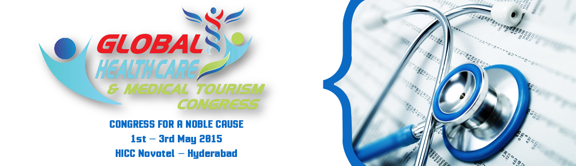 Book Online Tickets for Global Healthcare and Medical Tourism Co, Hyderabad. Global Healthcare & Medical Tourism Congress, along with the Advisory Board& Speakers aims at addressing the connections between - Health and the environment   Accelerated biomedical research discoveries   Enhanced public