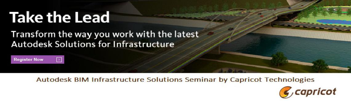 Autodesk BIM Infrastructure Solutions Seminar by Capricot Technologies