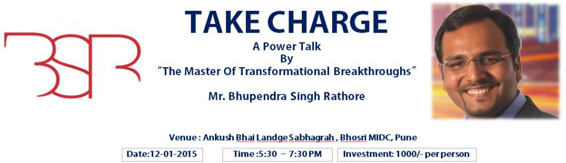 Book Online Tickets for TAKE CHARGE, Pune. TAKE CHARGE