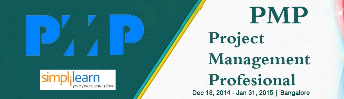 Book Online Tickets for PMP Online Classroom Training in India |, Bengaluru.  PMP Online Classroom Training in India on Dec-Jan, 2014  Project Management Professional (PMP)® Certification is the most coveted credential in project management offered by the reputed PMI. Simplilearn (Global PMI® REP ID 3147) offers bo