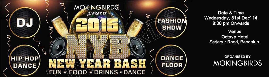MOKINGBIRDS Presents NEW YEAR BASH - 2015