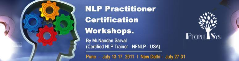 NLP Practitioner Certification Workshop - July 27-31, 2011 in New Delhi