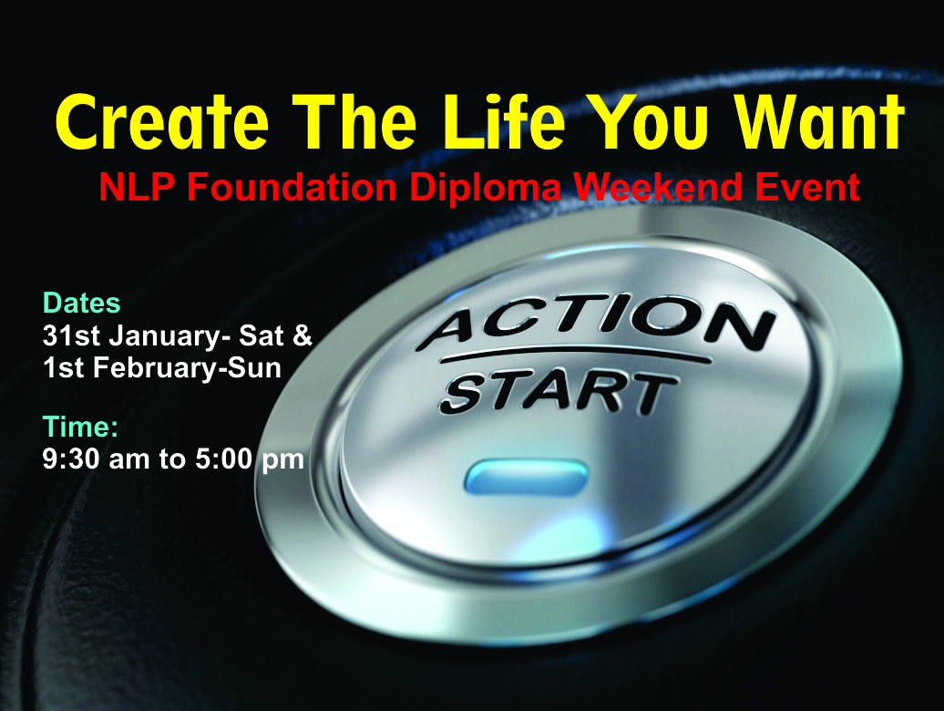 Create The Life You Want - NLP Foundation Diploma Weekend Event at SURAT