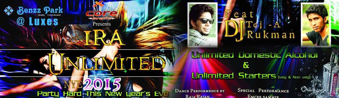 Book Online Tickets for GO UNLIMITED NYE 2K15, Chennai. It's just few more days left to bid a good-bye to 2014 and all the worries and pains that you underwent this year. Let the joyous moment be even more beautiful! Spend the craziest night ever while you welcome New Year 2015. 