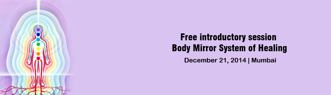 Book Online Tickets for Free introductory session to the Body Mi, Mumbai.  