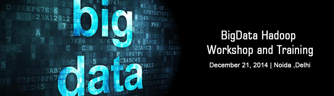 "Book Online Tickets for BigData Hadoop Workshop and Training Noi, Noida. The Nex-G group at Nex-G Exuberant Solutions Pvt Ltd. Noida, is organizing national workshop on ""The Big Data Movement"" on 21st Dec 2014 Sunday. We invite researchers at various research fields, Industry person, and Engineering graduates"