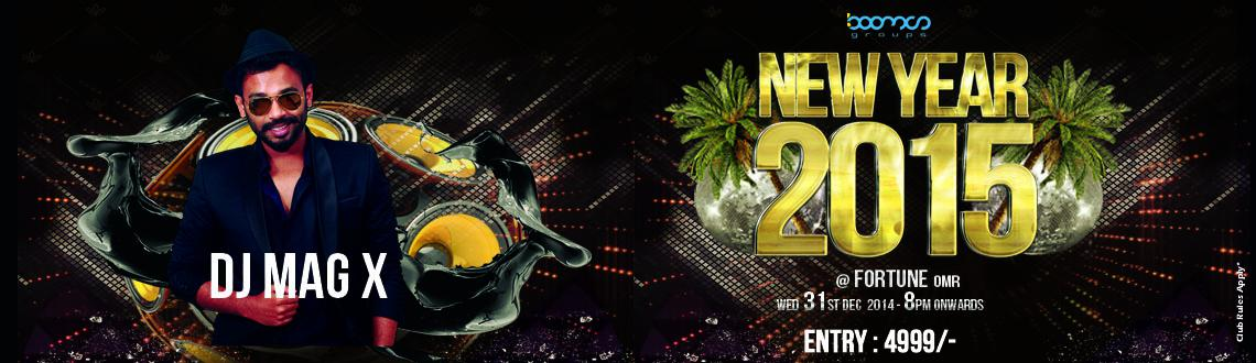 Book Online Tickets for NYE 2015 @ FORTUNE OMR, Chennai.  