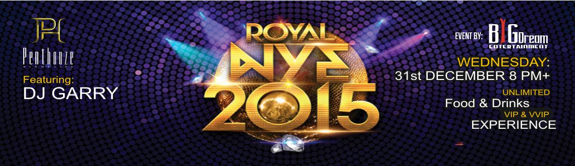 The Royal NYE 2015 @ Penthouze
